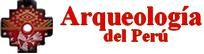 Arqueología del Perú | Historia, Turismo, Arte , Inca, Prehispánico, Pre-Inca